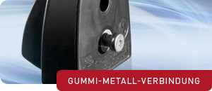 Elastomer Gummi-Metall